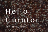 MYTHYN Blog - Hello Curator